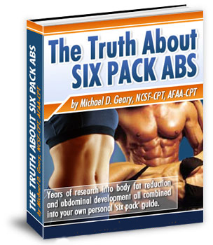 the truth about six pack abs is a proven program of fat burning workouts