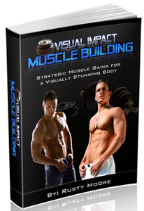 get ripped with visual impact muscle building program by rusty moore